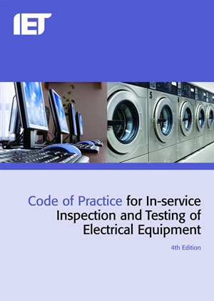fused uk iee code of practice for In service inspection and testing of electrical equipment